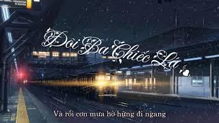 Khói - Đôi Ba Chiếc Lá ft. DN - Lyric Video