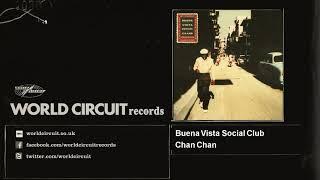 Buena Vista Social Club   Chan Chan Official Audio
