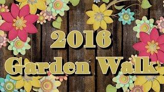2016 Garden Walk