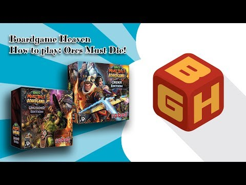 Boardgame Heaven How To Play: Orcs Must Die! the Boardgame