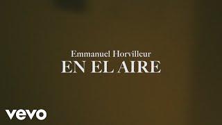 Emmanuel Horvilleur En El Aire