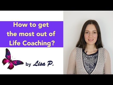 How to get the most out of Life Coaching