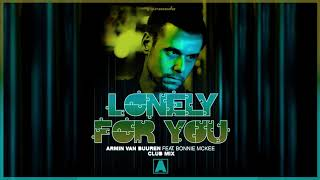 Armin van Buuren feat. Bonnie McKee - Lonely For You (Extended Club Mix)