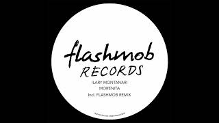 Ilary Montanari - Morenita (Flashmob Remix)