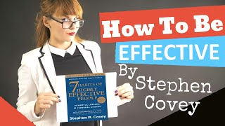 7 Habits of Highly Effective People By Stephen Covey.