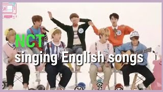 NCT Singing English Songs Compilation