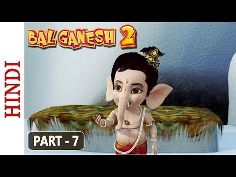 Bal Ganesh 2 - Part 7 Of 7 - Stories of Lord Ganesh - Kids Animated Film