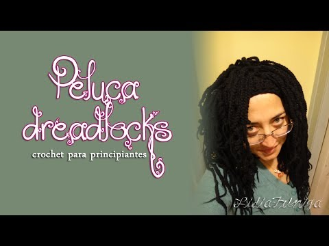 Peluca Dreadlocks ::Crochet para Principiantes:: - YouTube