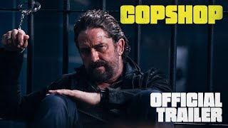 COPSHOP   Official Trailer   Now Playing Only In Theatres!
