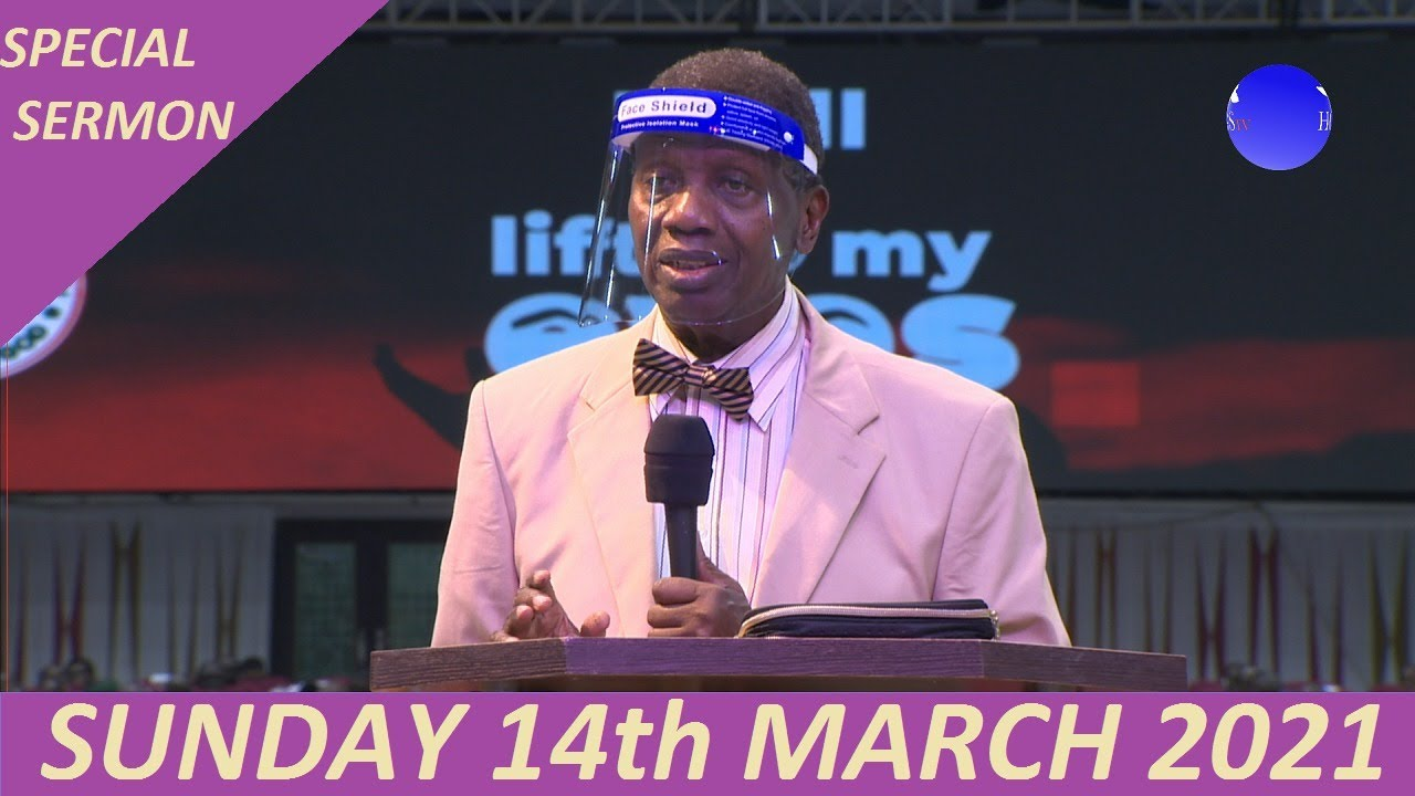 RCCG Sunday Service 14th March 2021 with Pastor E. A. Adeboye