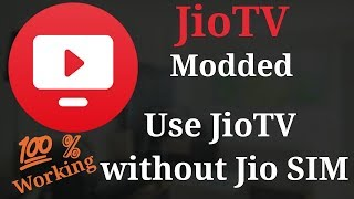 jio tv mod apk without jio sim 2018 - मुफ्त