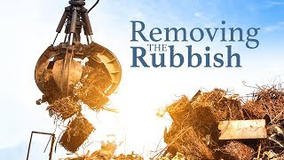Removing the Rubbish