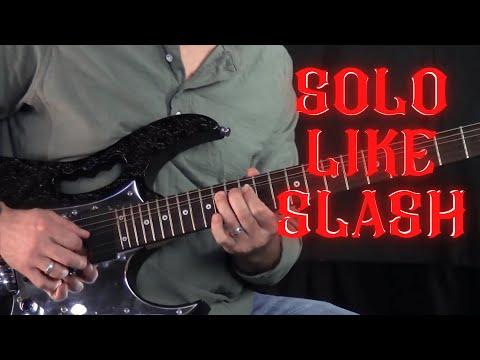 How To Play Guitar Like Slash