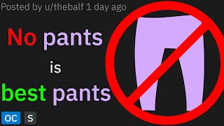 r/MaliciousCompliance - No pants is best pants