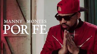 Manny Montes - Por Fe
