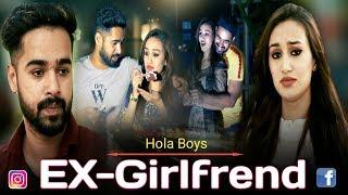 EX-GIRLFRIEND || HOLA BOYS || AAZAM KHAN