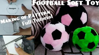 Football Soft Toy Making with Pattern Full Tutorial/Soft Toy Making/Handmade Plush/Tulika Jagga