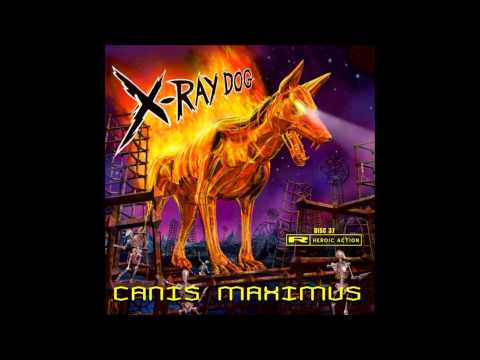 X-Ray Dog - XRCD 37 - CANIS MAXIMUS - Heroic Action (Without Repetitions)