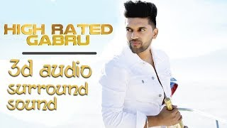 High Rated Gabru - Guru Randhawa | Extra 3D Audio | Surround Sound | Use Headphones 👾