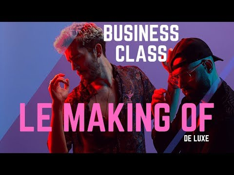Business Class - Le Making Of