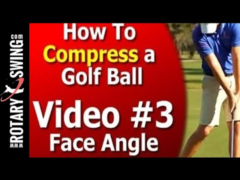 Golf Compression Laws Series – Face Angle – Video 3 of 7