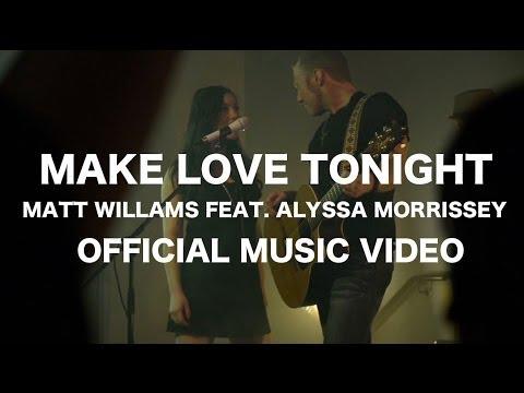 Make Love Tonight
