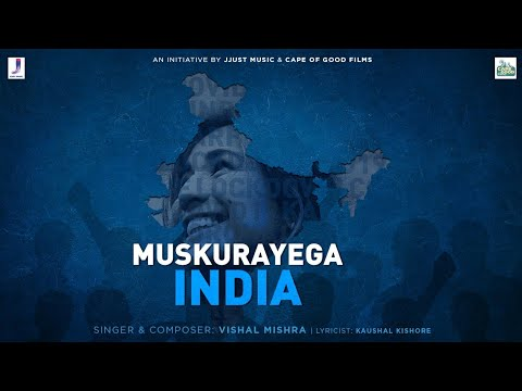 Muskurayega India | Official Video | An initiative by Jjust Music and Cape of Good Films