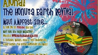 Earth Day, Everyday! Maui AMPFest Earth Revival Video! 90 Minutes of Love!