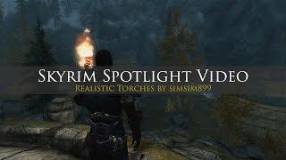 Skyrim Mod Spotlight (Realistic Torches)