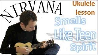 Nirvana - Smells Like Teen Spirit - Ukulele Tutorial - Ukulele For Beginners