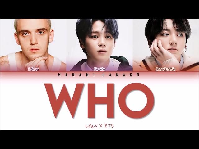 {VOSTFR/ENG} LAUV x  JIMIN & JUNGKOOK of BTS (방탄소년단) - 'WHO' (Color Coded Lyrics Français/English)