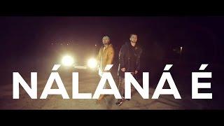 HORVÁTH TAMÁS & RAUL - NÁLÁNÁ É (Official Music Video)