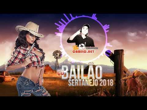 Cd Bailão Sertanejo 2018 Vol 06 SÓ MUSICAS NOVAS AS MELHOR SELEÇÃO 2018 QUE VAI BOMBAR