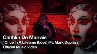 "Caithlin De Marrais – ""Once In A Lifetime (Love)"" (ft. Mark Duplass)"