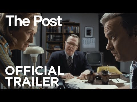 The Post Official Film Trailer - Streep, Hanks, Spielberg