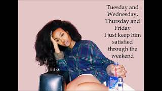 SZA   The Weekend (With Lyrics)