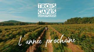 L'année Prochaine - Trois Cafés Gourmands
