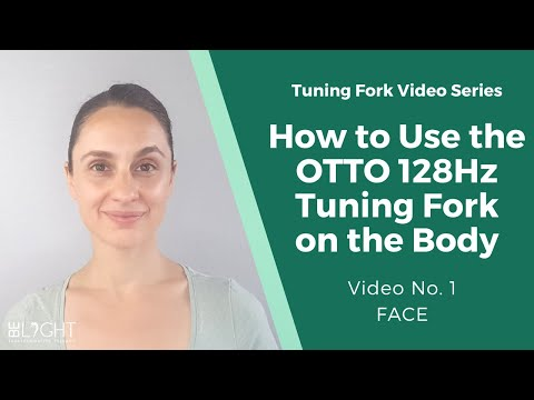 How to Use the OTTO 128Hz Tuning Fork on Your Body(No. 1 FACE)-Sound Healing w/Weighted Tuning Forks
