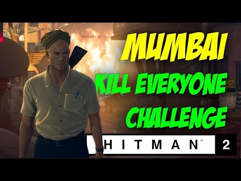 Mumbai Kill Everyone Challenge - Hitman 2