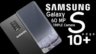 SAMSUNG Galaxy S10 plus Introduction, Triple Camera 60 MPg | Forget iphone X