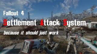 Fallout 4 SKK Settlement Attack System demo
