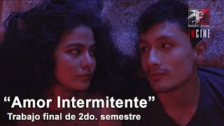 """CORTO DE LA SEMANA   """"Amor Intermitente"""" de  Esteban Vera"""