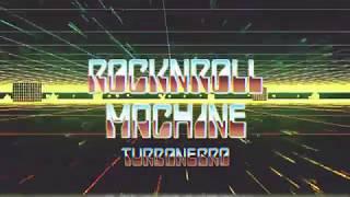 Part III: RockNRoll Machine