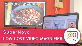 Low Cost Video Magnifier! With SuperNova Connect & View