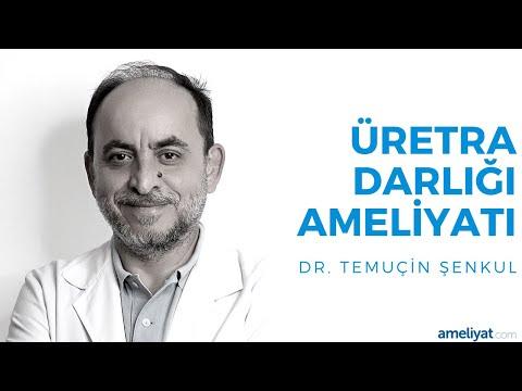 Üretra Darlığı Ameliyatı (Prof. Dr. Temuçin Şenkul)