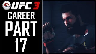 EA Sports UFC 3 - Career - Let's Play - Part 17 -