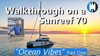 "Walkthrough of a Sunreef 70 Catamaran for Sale ""Ocean Vibes"" with Staley Weidman   Part 1 Exterior"