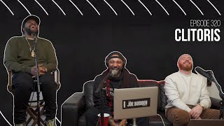 The Joe Budden Podcast - Clitoris