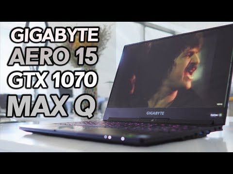 Gigabyte Aero 15 GTX 1070 With Max Q Design Laptop Review – Slim and Powerful