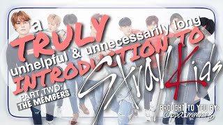 a TRULY unhelpful & unnecessarily long introduction to STRAY KIDS (part two)